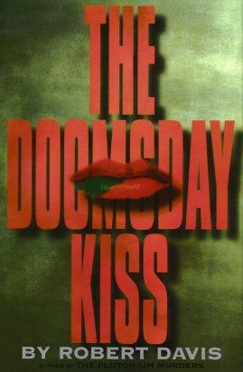 The Doomsday Kiss, Davis, Robert