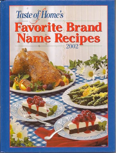 Taste of Home's Favorite Brand Name Recipes 2002