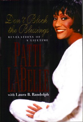 Don't Block the Blessings:  Revelations of a Lifetime, Labelle, Patti; Randolph, Laura B.