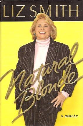 Natural Blonde:  A Memoir, Smith, Liz