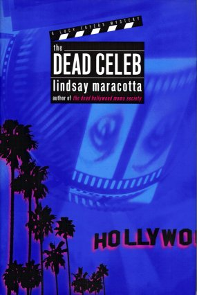 Image for The Dead Celeb:  A Lucy Freers Mystery
