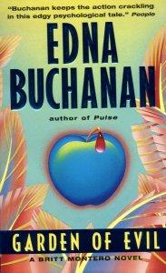 Garden of Evil:  A Britt Montero Mystery, Buchanan, Edna
