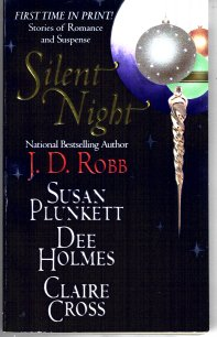 Silent Night, Robb, J. D. ; Plunkett, Susan; Holmes, Dee; Cross, Claire