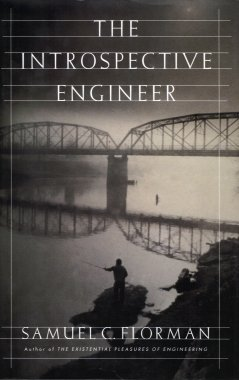 The Introspective Engineer, Florman, Samuel C.
