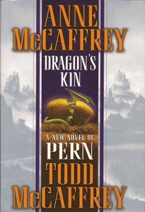 Dragon's Kin, McCaffrey, Anne; McCaffrey, Todd J.