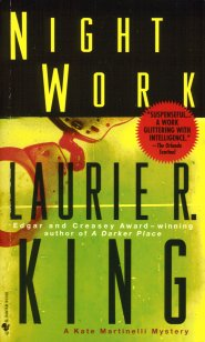 Night Work:  A Kate Martinelli Mystery, King, Laurie R.