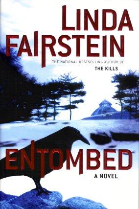 Entombed, Fairstein, Linda
