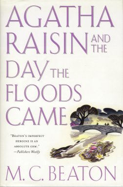 Agatha Raisin and the Day the Floods Came, Beaton, M. C.