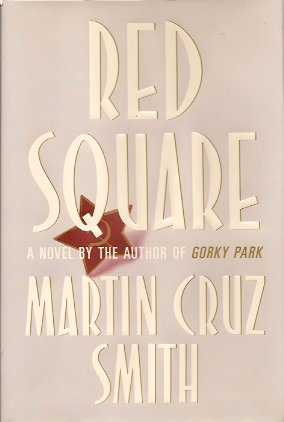 Red Square, Smith, Martin Cruz