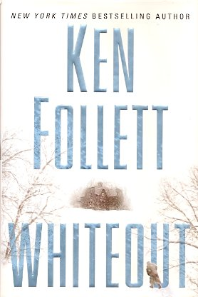 Whiteout, Follett, Ken