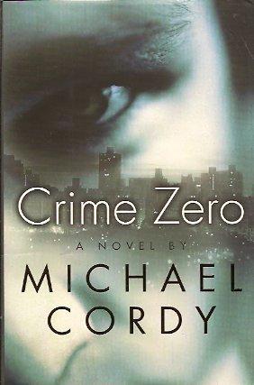 Crime Zero, Cordy, Michael