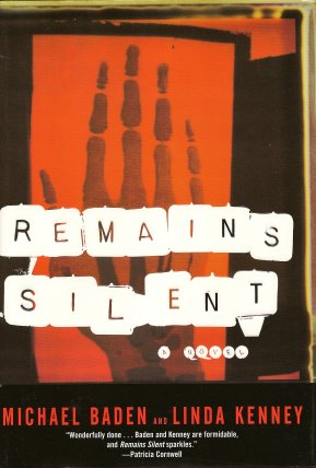Remains Silent, Baden, Michael ; Kenney, Linda