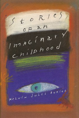 Stories of an Imaginary Childhood, Bukiet, Melvin Jules