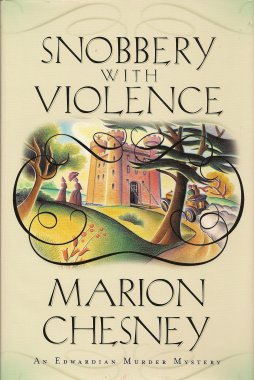 Snobbery with Violence:  A Mystery, Chesney, Marion