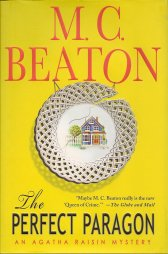 The Perfect Paragon:  An Agatha Raisin Mystery, Beaton, M. C.