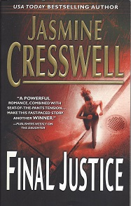 Final Justice, Cresswell, Jasmine