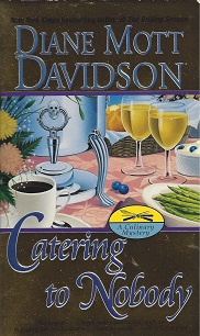 Catering to Nobody, Davidson, Diane Mott
