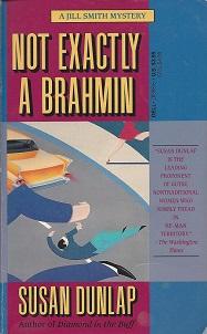 Not Exactly a Brahmin, Dunlap, Susan