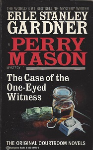 The Case of the One-Eyed Witness, Gardner, Erle Stanley