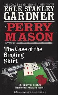 The Case of the Singing Skirt, Gardner, Erle Stanley