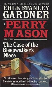 The Case of the Sleepwalker's Niece, Gardner, Erle Stanley