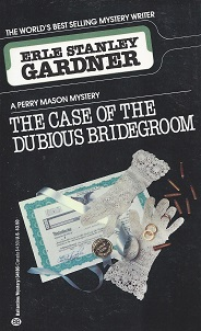 The Case of the Dubious Bridgroom, Gardner, Erle Stanley