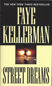 Street Dreams, Kellerman, Faye