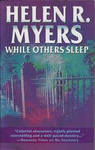 While Others Sleep, Myers, Helen R