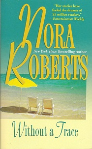 Without A Trace, Roberts, Nora