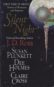 Silent Night, Robb, J.D.; Plunkett, Susan;  Holmes, Dee;  Cross, Claire