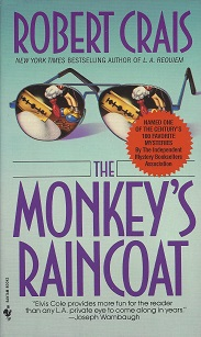 The Monkey's Raincoat, Crais, Robert