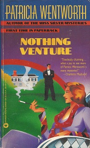 Nothing Venture, Wentworth, Patricia