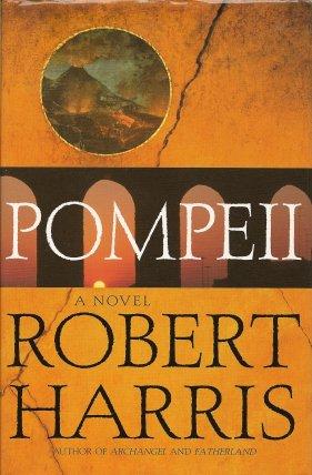 Pompeii  A Novel, Harris, Robert