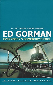 Everybody's Somebody's Fool, Gorman, Ed
