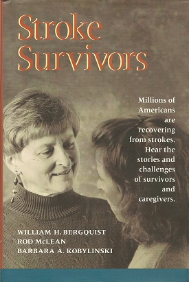 Stroke Survivors, Bergquist, William H. & McLean, Rod & Kobylinski, Barbara A.