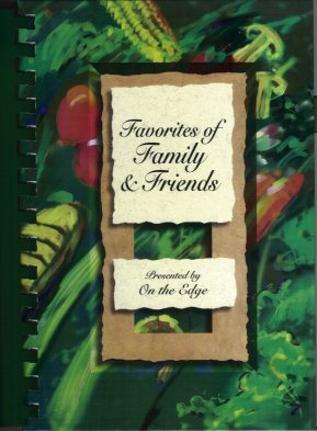 "Favorites of Family and Friends:  A Collection of Recipes Presented by Brookfield Christian Reformed Church ""On the Edge"""