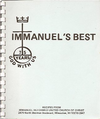 Immanuel's Best:  Recipes from Immanuel Reformed United Church of Christ