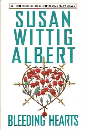 Bleeding Hearts, Albert, Susan Wittig