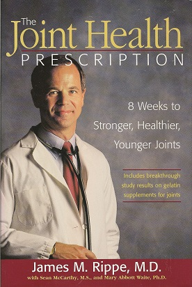The Joint Health Prescription:  8 Weeks to Stronger, Healthier, Younger Joints, Rippe, James M.; McCarthy, Sean M. S.; Waite, Mary Abbott