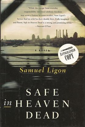 Safe in Heaven Dead, Ligon, Samuel