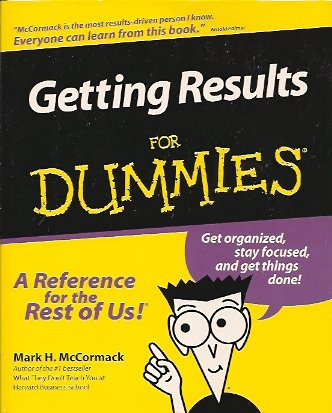 Getting Results for Dummies, McCormack, Mark H.