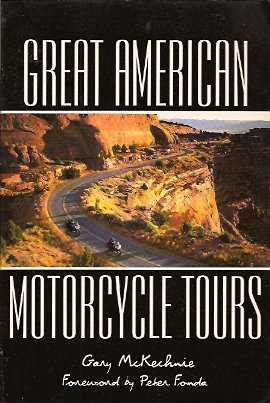 Great American Motorcycle Tours, McKechnie, Gary