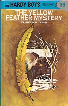 The Yellow Feather Mystery, Dixon, Franklin W.