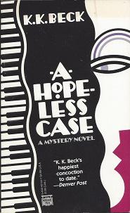 A Hopeless Case, Beck, K. K.