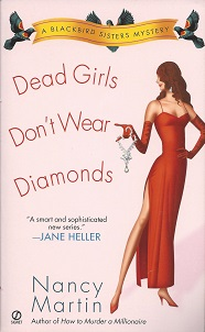 Dead Girls Don't Wear Diamonds  A Blackbird Sisters Mystery, Martin, Nancy