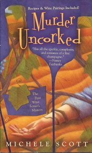 Murder Uncorked, Scott, Michele