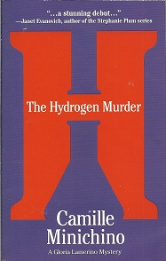 The Hydrogen Murder  A Gloria Lamerino Mystery, Minichino, Camille