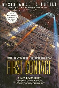 Star Trek First Contact, Dillard, J. M.; Moore, Ronald D.; Braga, Brannon; Berman, Rick; Reeves-Stevens, Judith & Reeves-