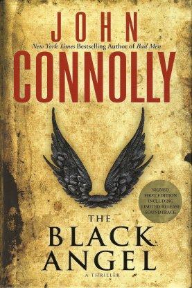 The Black Angel:   A Thriller, Connolly, John