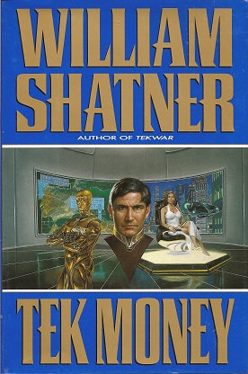 Tek Money, Shatner, William